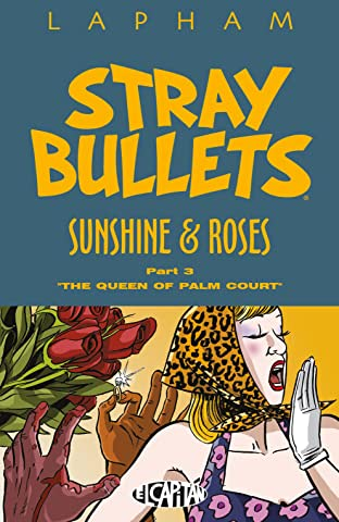 Stray Bullets: Sunshine & Roses Vol. 3