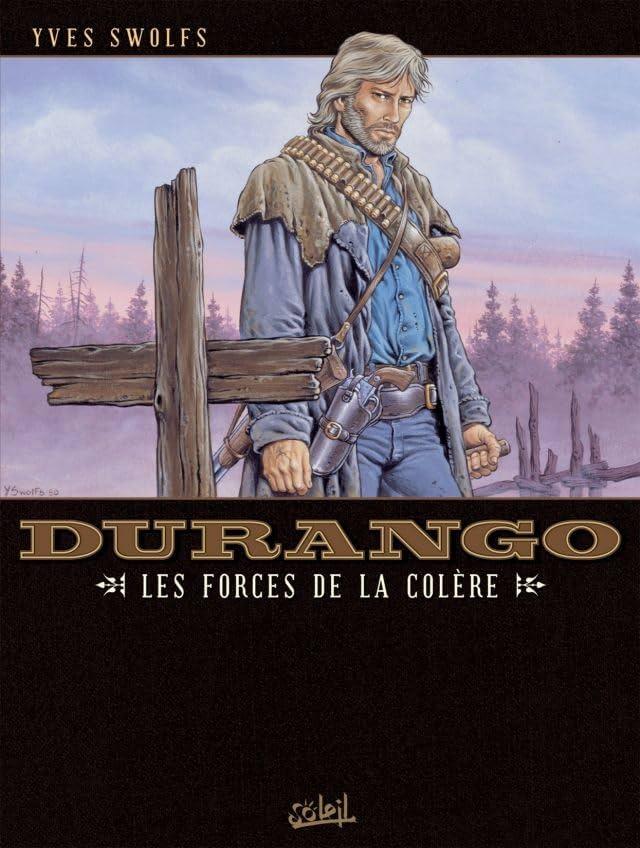 Durango Vol. 2: Les forces de la colère