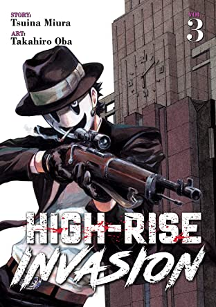 High-Rise Invasion Vol. 3