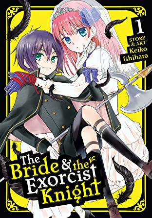 The Bride & the Exorcist Knight Vol. 1
