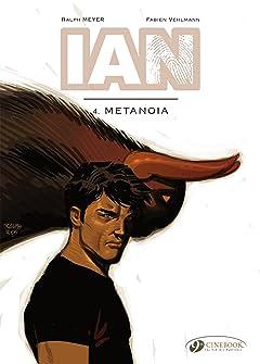 IAN Tome 4: Metanoia