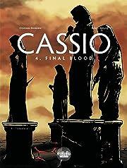Cassio Vol. 4: Final Blood