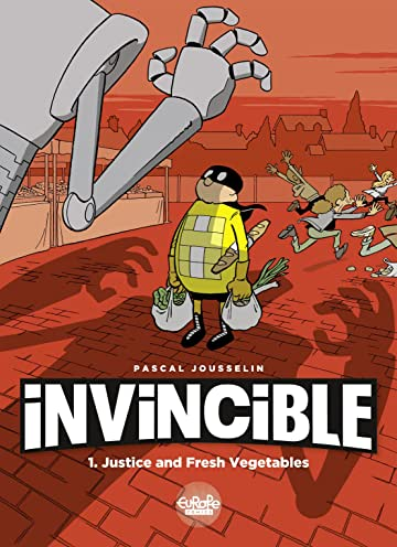 Invincible Vol. 1: Justice and Fresh Vegetables