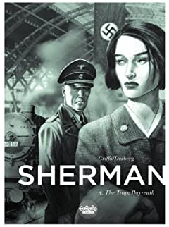 Sherman Vol. 4: The Trap: Bayreuth