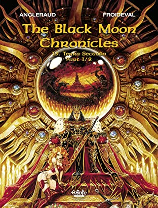 The Black Moon Chronicles Vol. 15: Terra Secunda (Part 1/2)