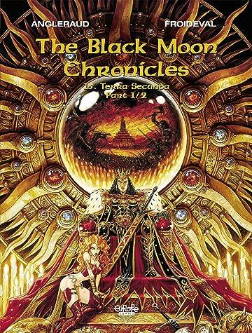 The Black Moon Chronicles Vol. 15: Terra Secunda (Part 1/2)