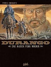Durango Vol. 8: Une raison pour mourir