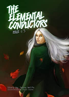 The Elemental Conductors #5