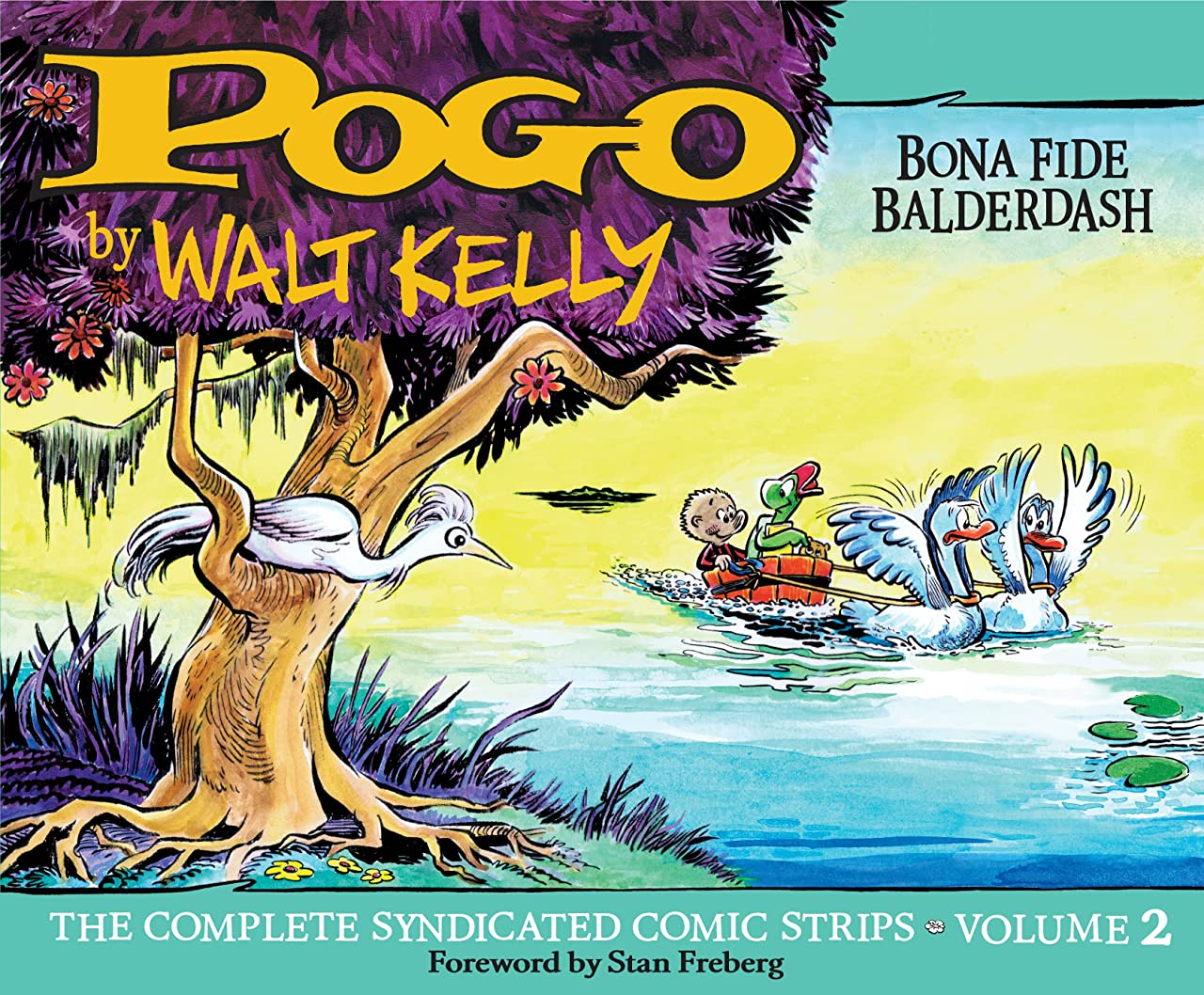 Pogo: The Complete Daily & Sunday Comic Strips Vol. 2: Bona Fide Balderdash