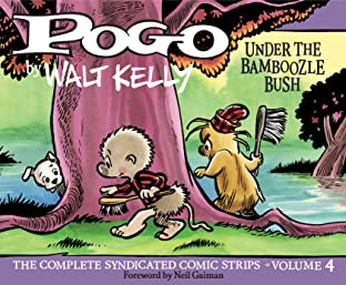 Pogo: The Complete Daily & Sunday Comic Strips Tome 4: Under the Bamboozle Bush