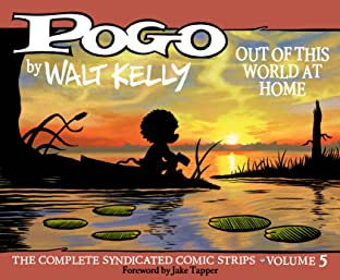 Pogo: The Complete Daily & Sunday Comic Strips Tome 5: Out of This World at Home