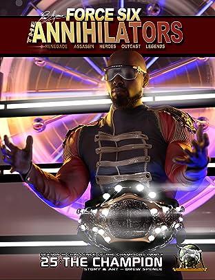 Force Six, The Annihilators #25: The Champion