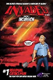 Invaded #1: Chapter 1 - Incursion