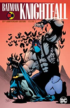 Batman: Knightfall  Vol. 2: (25th Anniversary Edition)