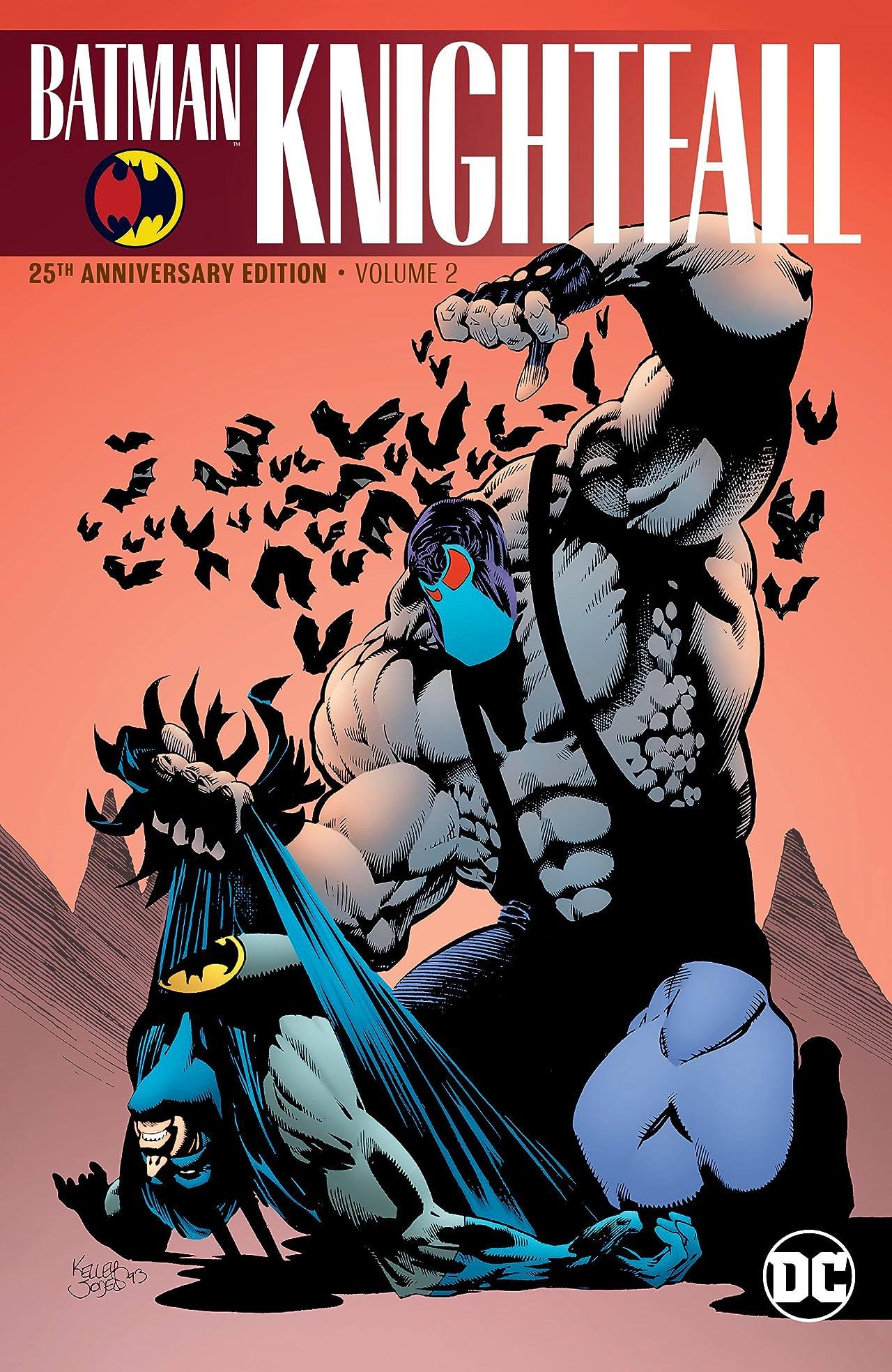 Batman: Knightfall Vol. 2: (25th Anniversary Edition)