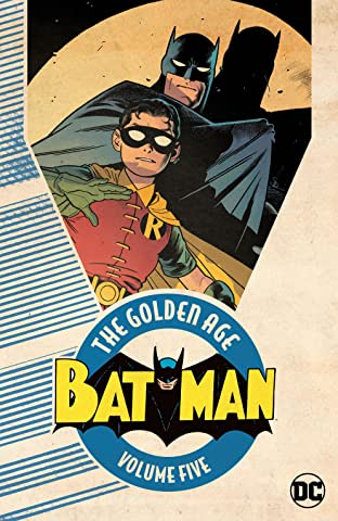 Batman: The Golden Age  Tome 5