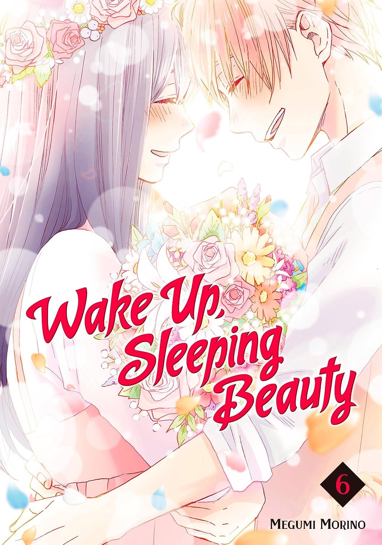 Wake Up, Sleeping Beauty Vol. 6