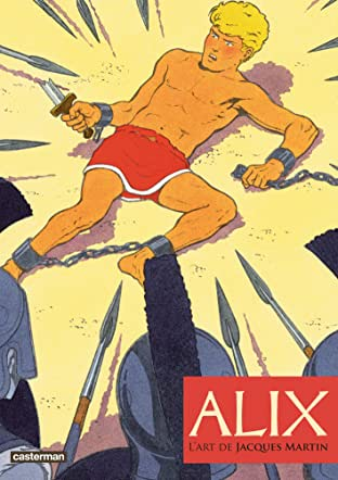 Alix: L'art de Jacques Martin