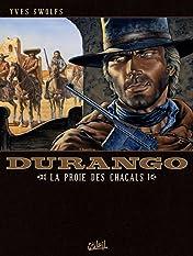 Durango Vol. 10: La proie des chacals