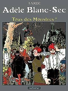 Adèle Blanc-Sec Tome 7: Tous des monstres !