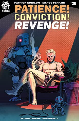 Patience! Conviction! Revenge! #2
