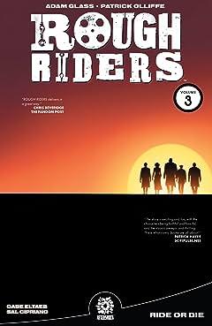 Rough Riders Vol. 3: Ride Or Die