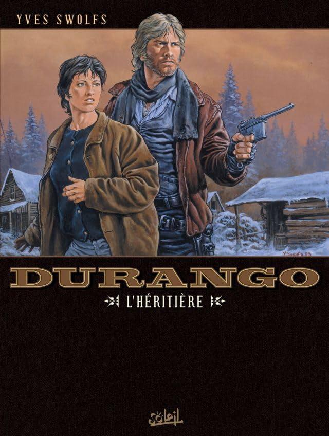 Durango Vol. 12: L'héritière