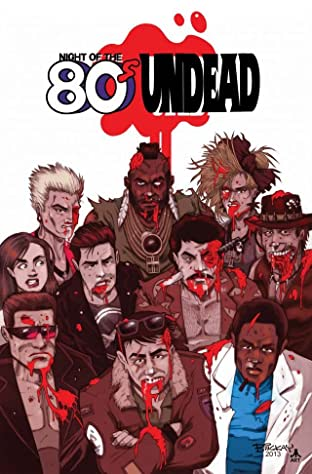Night of the 80's Undead Vol. 1