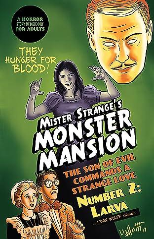 Mister Strange's Monster Mansion No.2