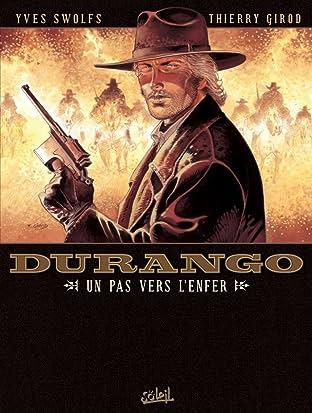 Durango Vol. 14: Un pas vers l'enfer