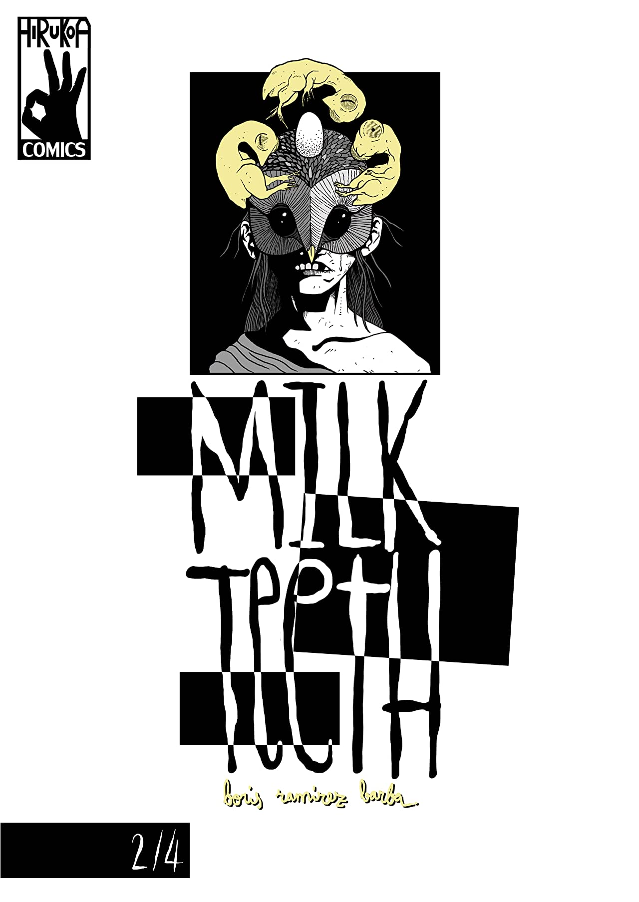 Milk Teeth #2