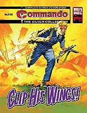 Commando #5162: Clip His Wings!