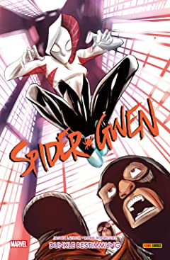 Spider-Gwen Vol. 5: Dunkle Bestimmung
