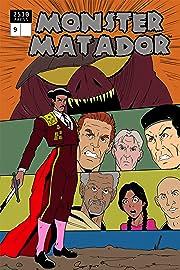 Monster Matador #9