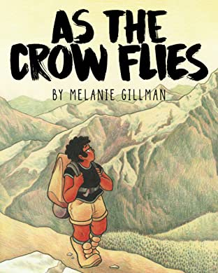 As the Crow Flies Vol. 1