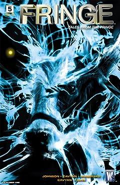 Fringe: Tales From the Fringe No.5 (sur 6)