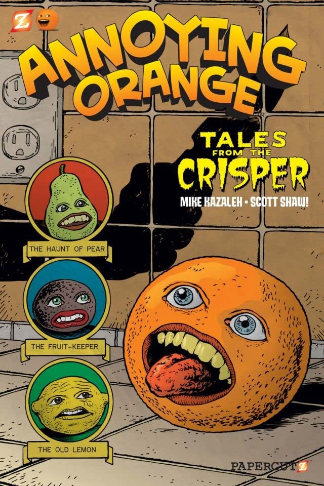 Annoying Orange Vol. 4: Tales From The Crisper