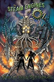 The Steam Engines of Oz Vol. 2: The Geared Leviathan