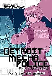 Detroit Mecha Police #1