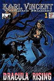 Karl Vincent: Vampire Hunter #1