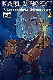 Karl Vincent: Vampire Hunter #2