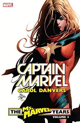 Captain Marvel: Carol Danvers – The Ms. Marvel Years Vol. 3