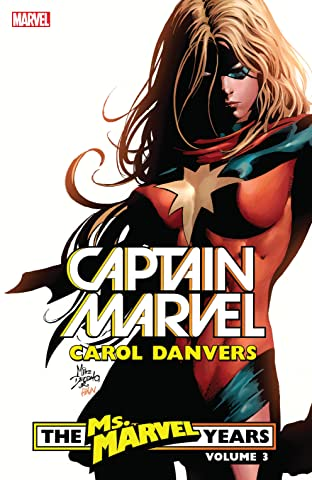 Captain Marvel: Carol Danvers – The Ms. Marvel Years Tome 3