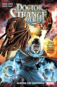 Doctor Strange by Mark Waid Tome 1: Across The Universe