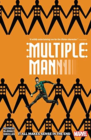 Multiple Man: It All Makes Sense In The End