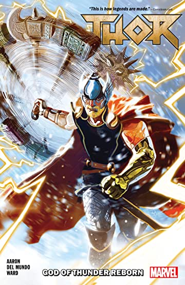 Thor Tome 1: God Of Thunder Reborn