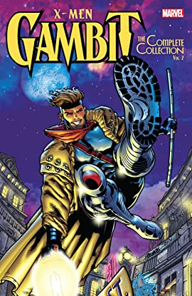 X-Men: Gambit - The Complete Collection Vol. 2