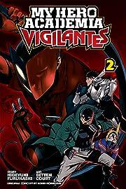 My Hero Academia: Vigilantes Vol. 2
