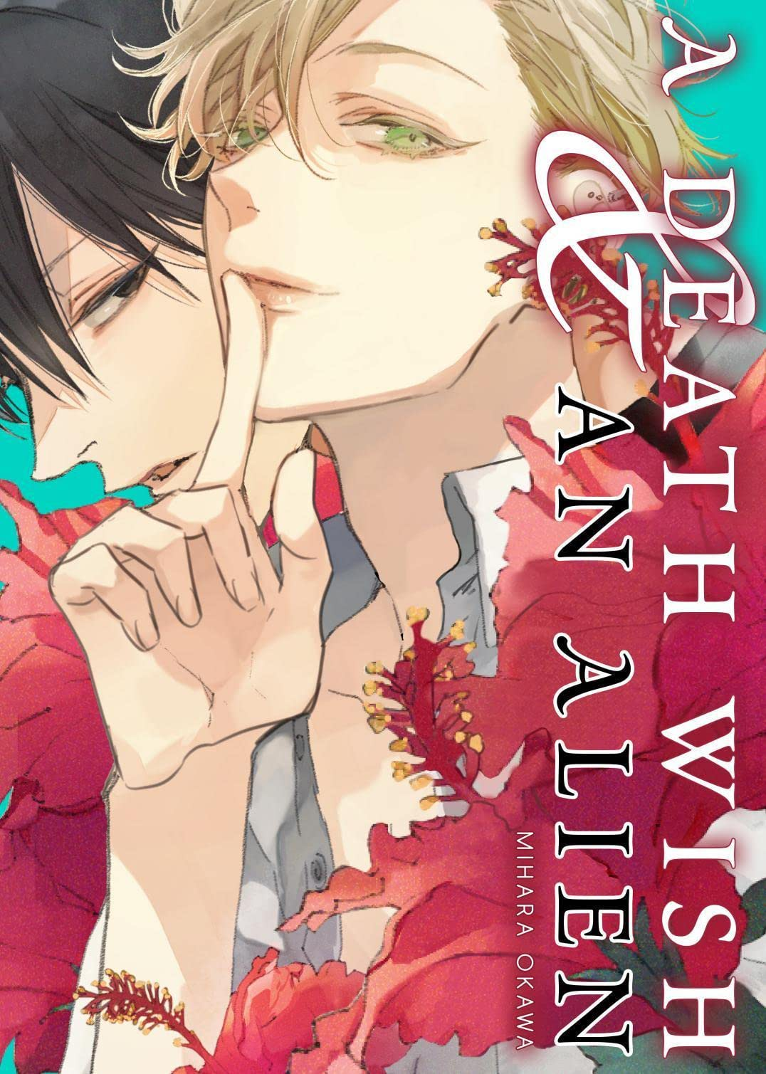 A Death Wish and an Alien (Yaoi Manga) Tome 1