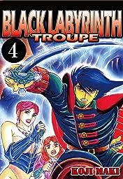 BLACK LABYRINTH TROUPE Vol. 4